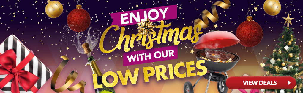 ENJOY CHRISTMAS WITH OUR LOW PRICES