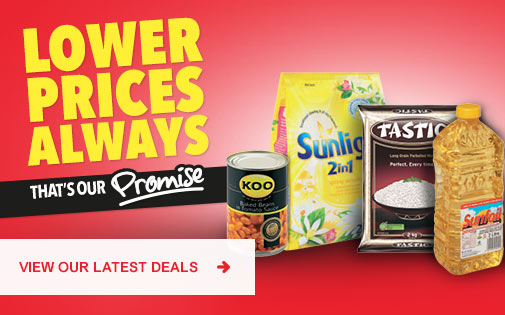 LOWER PRICES ALWAYS. THAT'S OUR PROMISE